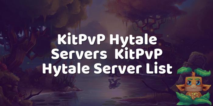 KitPvP Hytale Servers | KitPvP Hytale Server List